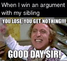 U Win Meme - 20 very funny brother memes you should totally check out