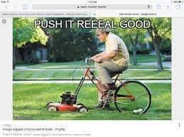 Lawn Mower Meme - mower memes who can fix this ride on outdoorking repair forum