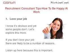 recruitment consultant tips how to be happy at work