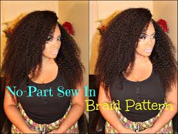 no part weave hairstyles no part sew in braid pattern with sway hair kinky texture youtube
