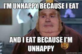 Emotional Eating Meme - mrw i overheard a guy say that some people need to be emotionally