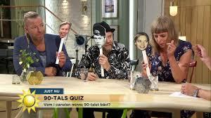 vem av gästerna minns 90 talet bäst nyhetsmorgon tv4 youtube