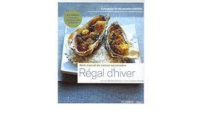 petit de cuisine régal d hiver petit manuel de cuisine saisonnière amazon co uk