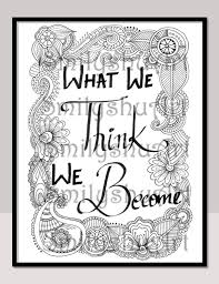 printable mindfulness quotes what we think we become printable adult coloring pages