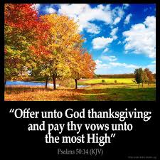 psalm 50 14 kjv offer unto god thanksgiving and pay thy vows