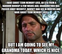 Meme Grandmother - short term memory loss meme by eliasgomez402 memedroid