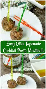 easy olive tapenade cocktail party meatballs homemade u0026 yummy