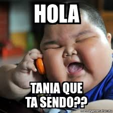 Tania Meme - meme fat chinese kid hola tania que ta sendo 4406544