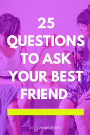 best 25 best friend questions ideas on pinterest questions for