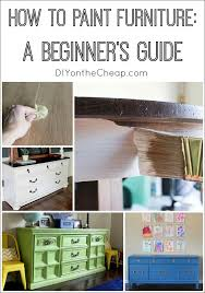 How To Update Pine Bedroom Furniture How To Paint Furniture A Beginner U0027s Guide How To Paint Paint