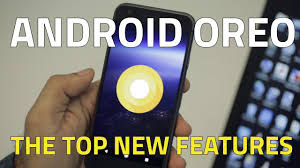 android oreo best new features in the latest android os youtube