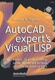 autocad expert u0027s visual lisp reinaldo n togores 9781480225725