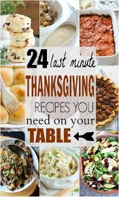 24 last minute thanksgiving recipes you need on your menu