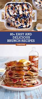 80 easy brunch recipes best brunch menu ideas country living