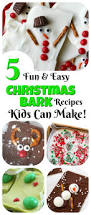 Christmas Sweet Recipes Gifts Christmas Bark Kids Can Make 5 Fun Ideas Letters From Santa