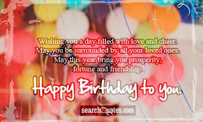 birthday wishes quotes quotes about birthday wishes sayings