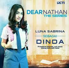 film dear nathan episode terakhir rcti 2 10 17 17 00 dear nathan the series syifa hadju zikri