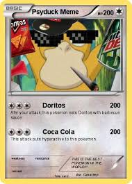 Psyduck Meme - pok礬mon psyduck meme 1 1 doritos my pokemon card