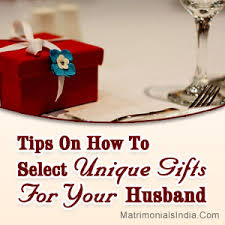 tips on how to select unique gifts for your husband mi1 jpg