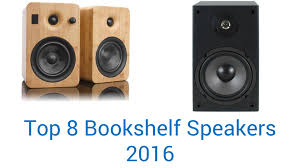 8 best bookshelf speakers 2016