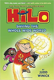 hilo book 2 saving the whole wide judd winick