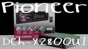 Pioneer Photo Box Pioneer Deh X2800ui Out Of The Box Youtube