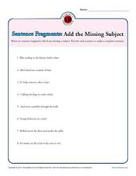 sentence fragments add the missing subject printable worksheet