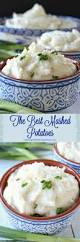 mashed potatoes recipe thanksgiving the 25 best best mashed potatoes ideas on pinterest
