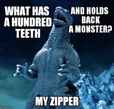 Godzilla Meme - so what if i am compensating godzilla and i don t care what you