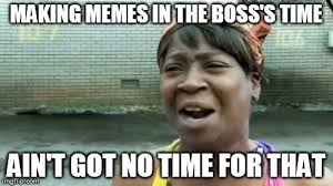 Make Money From Memes - you can t make money off of your memes oh well imgflip