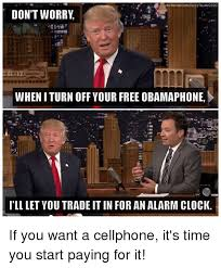 Obama Phone Meme - facebook comelecttrump 2020 don t worry wheniturn off your free