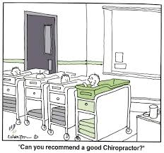 can you recommend a good chiropractor chiropractic cartoons