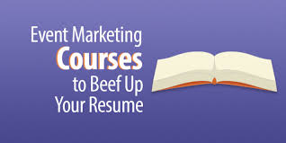 How To Beef Up A Resume 6 Event Marketing Courses To Beef Up Your Resume