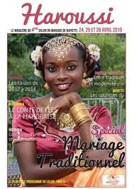 magazine mariage haroussi le magazine du salon mariage de mayotte 2015 d ailleurs