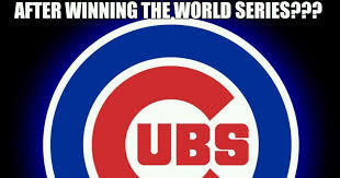Cubs Suck Meme - what do cubs fans do after winning the world series chicago