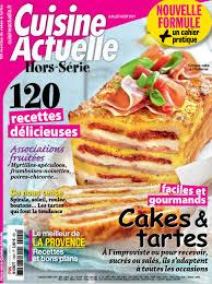cuisine actuelle hors s駻ie magazine cuisine actuelle hors série 129 juillet août 2017