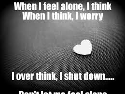 Feeling Down Meme - search a meme when i feel alone i think when i think i worry i