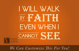 Faith Home Decor by I Will Walk By Faith Even When I Cannot See Religious Quote A