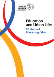 education and urban life 20 years of educating cities by