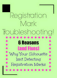 problems detecting registration marks on silhouette and how to