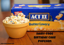 dairy free birthday cake popcorn makes movie night pop