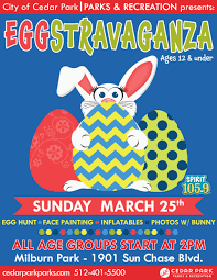 egg stravaganza march 25 city of cedar park