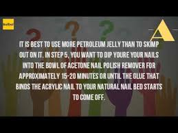 how do you take off acrylic nails with nail polish remover youtube