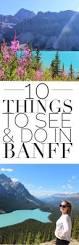 best 10 alberta canada ideas on pinterest banff national parks