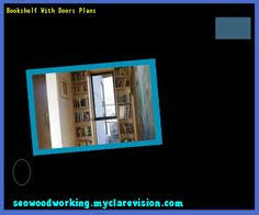 Woodworking Plans Rotating Bookshelf by Bookshelf With Doors Plans Bookshelf Door Plans Hid Cabinetdoor