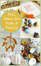 12 fall ideas for home and family what meegan makes