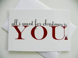 romantic christmas card all i want for christmas romantic