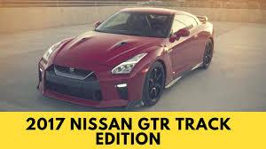 Nissan Gtr Track Edition - 2017 nissan gt r track edition exterior u0026 interior youtube