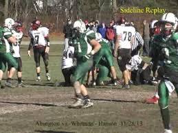abington varsity football vs whitman hanson 11 28 13 thanksgiving
