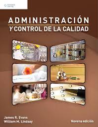administración y control de la calidad 9a ed james r evans y